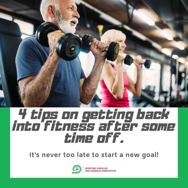 4 tips on getting back into fitness after some time off.
